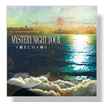 「MYSTERY NIGHT TOUR」VORCHAOS(ヴォルケイオス)